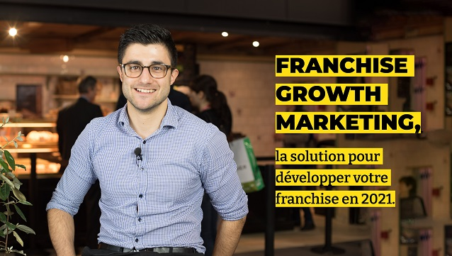 Franchise Growth Marketing : le recrutement de franchisés en 2021 grâce au digital